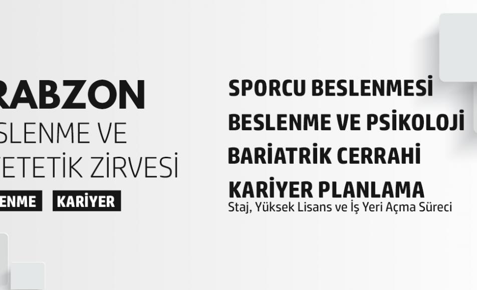 Trabzon Beslenme ve Diyetetik Zirvesi
