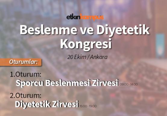 1. Beslenme ve Diyetetik Kongresi / Ankara