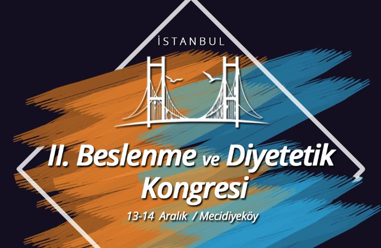 II. Beslenme ve Diyetetik Kongresi / İstanbul