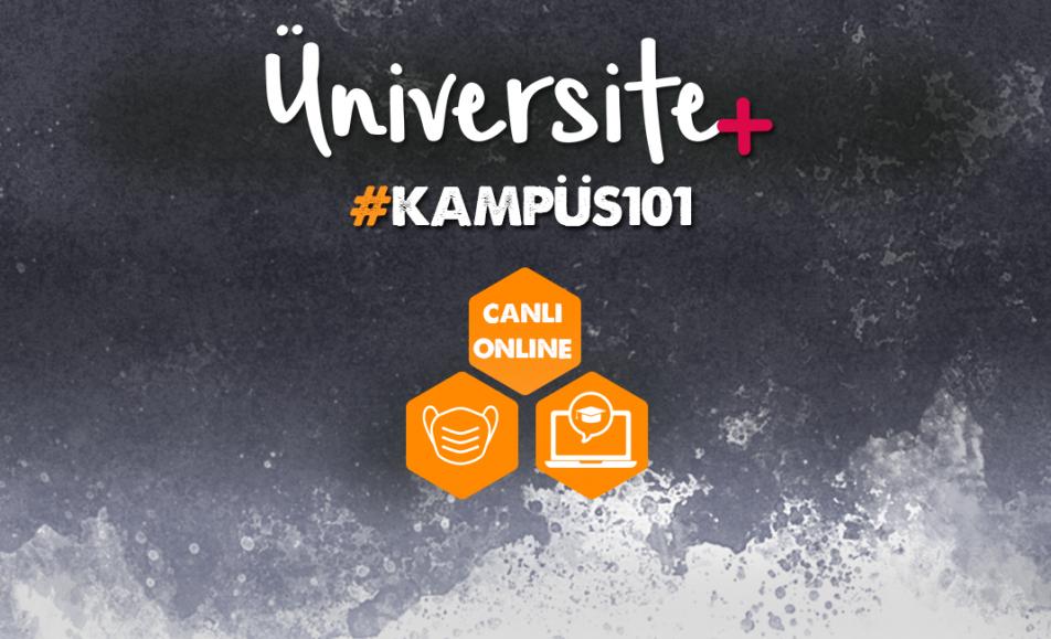 Üniversite+  #Kampüs101