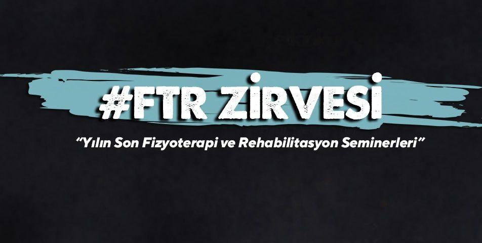 Fizyoterapi ve Rehabilitasyon Zirvesi