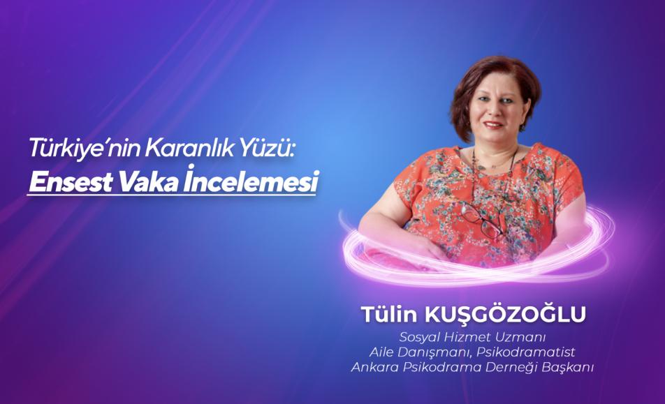 Türkiye'nin Karanlık Yüzü: Ensest Vaka İncelemesi