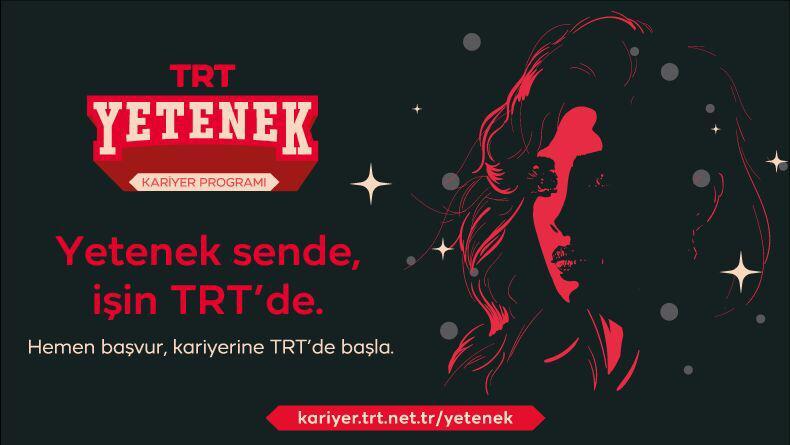 TRT Yetenek Sende İşe Alım Başvuruları Başladı!